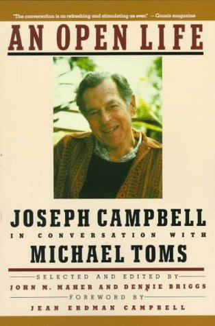 Open Life Joseph Campbell in Conversation with Michael Toms Reprint edition cover