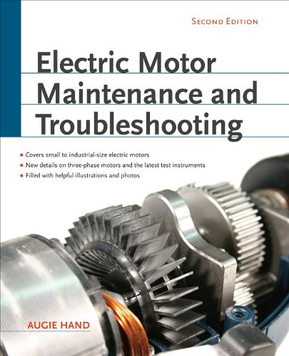 Electric Motor Maintenance and Troubleshooting  2nd 2011 edition cover