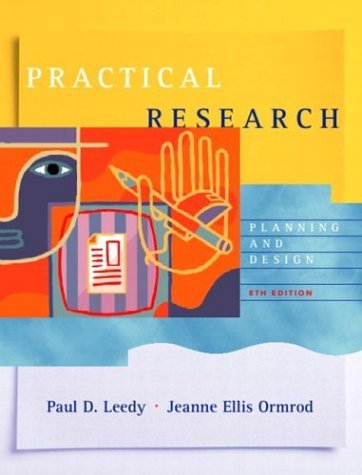 Practical Research Planning and Design 8th 2005 (Revised) 9780131108950 Front Cover