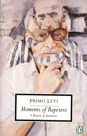 Moments of Reprieve A Memoir of Auschwitz N/A edition cover
