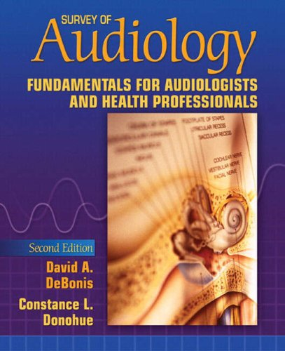 Survey of Audiology Fundamentals for Audiologists and Health Professionals 2nd 2008 edition cover