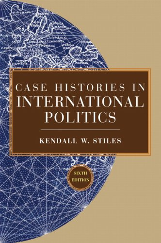 Case Histories in International Politics  6th 2010 edition cover
