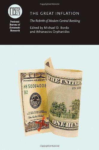 Great Inflation The Rebirth of Modern Central Banking N/A 9780226066950 Front Cover