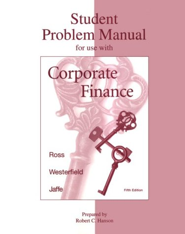 Corporate Finance Student Problem Manual 5th 1999 (Student Manual, Study Guide, etc.) 9780256261950 Front Cover