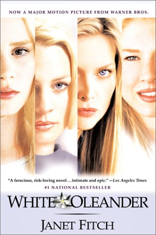 White Oleander   1999 (Movie Tie-In) edition cover