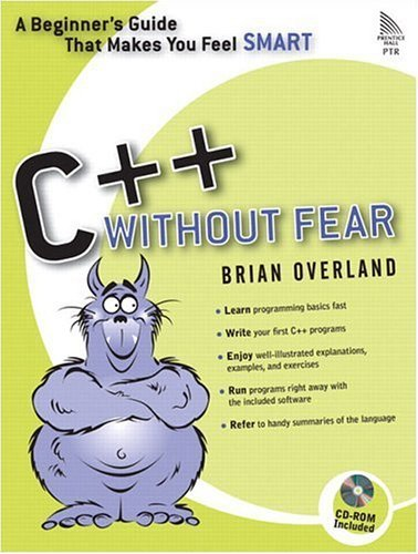 C++ Without Fear A Beginner's Guide That Makes You Feel Smart  2005 9780321246950 Front Cover