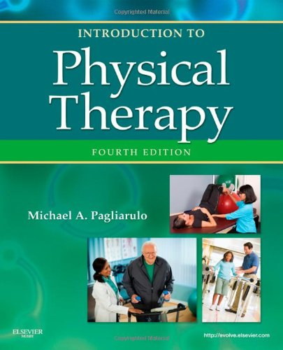 Introduction to Physical Therapy  4th 2012 edition cover