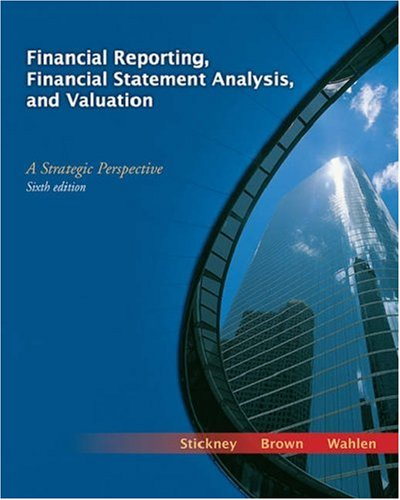 Financial Reporting, Financial Statement Analysis, and Valuation A Strategic Perspective 6th 2007 (Revised) edition cover