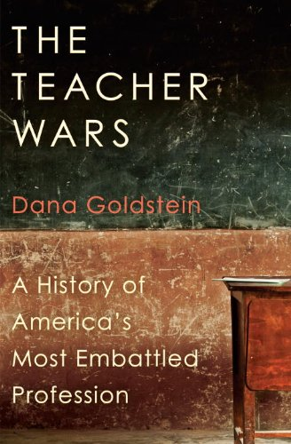 Teacher Wars A History of America's Most Embattled Profession  2014 edition cover