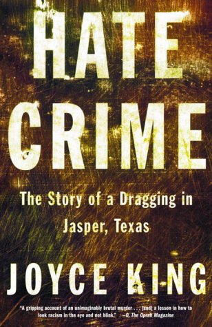 Hate Crime The Story of a Dragging in Jasper, Texas N/A edition cover