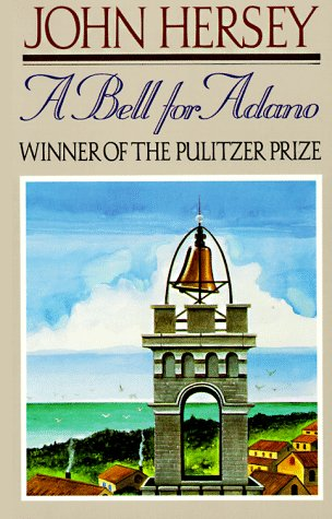 Bell for Adano  Reprint  edition cover
