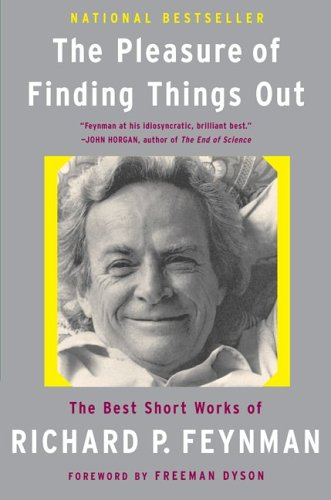 Pleasure of Finding Things Out The Best Short Works of Richard P. Feynman  1999 edition cover