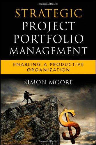 Strategic Project Portfolio Management Enabling a Productive Organization  2010 edition cover