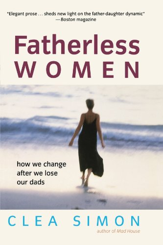 Fatherless Women How We Change after We Lose Our Dads  2001 9780471228950 Front Cover