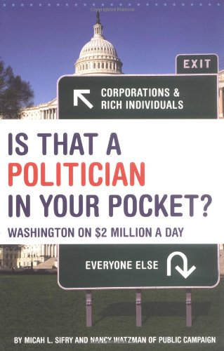 Is That a Politician in Your Pocket Washington on $2 Million a Day  2004 edition cover