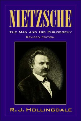 Nietzsche The Man and His Philosophy 2nd 2001 (Revised) edition cover