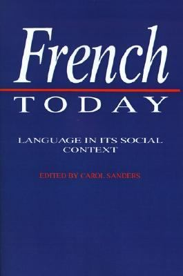 French Today Language in Its Social Context  1993 edition cover