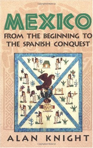 Mexico From the Beginning to the Spanish Conquest  2002 edition cover