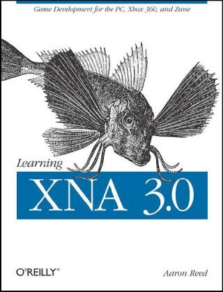 Learning XNA 3.0 Game Development for the PC, Xbox 360, and Zune  2008 9780596521950 Front Cover