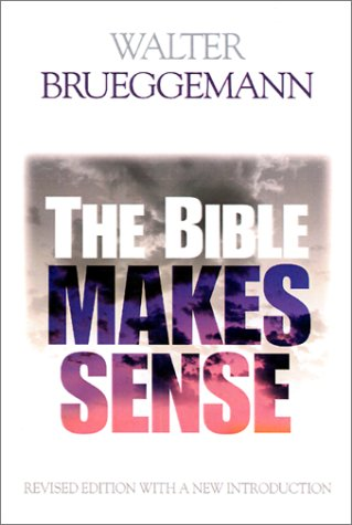 Bible Makes Sense  2nd 2001 9780664224950 Front Cover