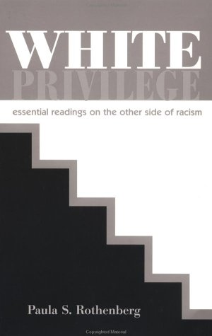 White Privilege : Essential Readings on the Other Side of Racism  2001 edition cover