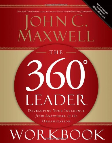 360 Degree Leader Workbook Developing Your Influence from Anywhere in the Organization  2006 (Annotated) edition cover
