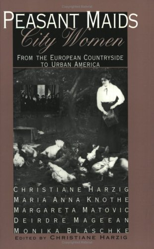 Peasant Maids, City Women From the European Countryside to Urban America  1997 edition cover