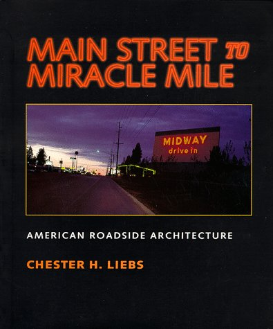 Main Street to Miracle Mile American Roadside Architecture  1995 edition cover