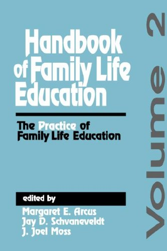 Handbook of Family Life Education The Practice of Family Life Education  1993 edition cover