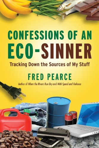 Confessions of an Eco-Sinner : Tracking down the Sources of My Stuff  2008 edition cover