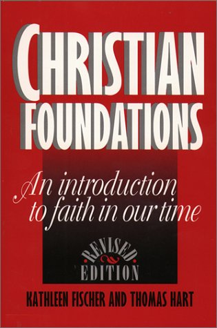 Christian Foundations An Introduction to Faith in Our Time  1995 (Revised) edition cover