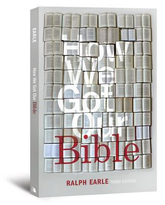 How We Got Our Bible Third Edition 3rd 2010 edition cover