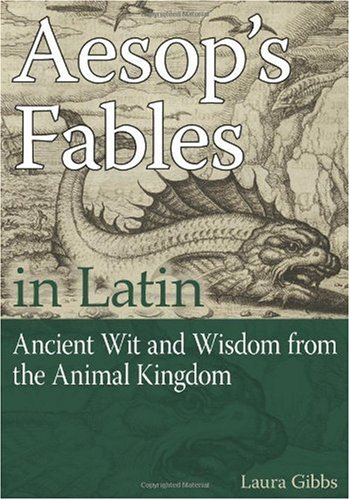 Aesop's Fables in Latin   2009 9780865166950 Front Cover