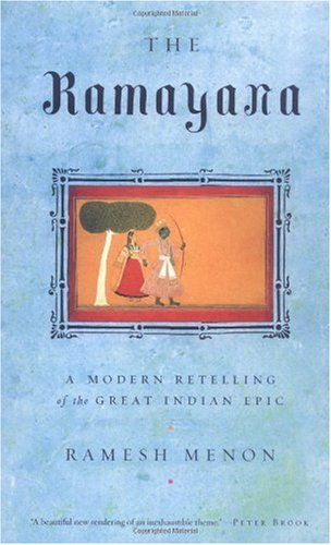 Ramayana A Modern Retelling of the Great Indian Epic N/A edition cover