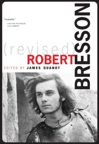 Robert Bresson  2nd 2012 (Revised) 9780968296950 Front Cover