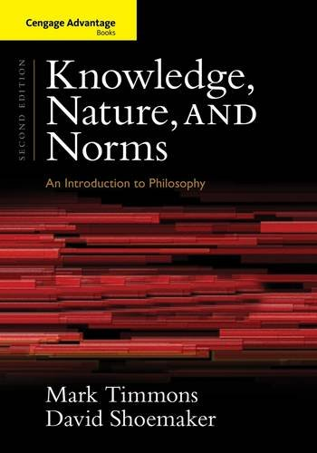 Knowledge, Nature, and Norms: An Introduction to Philosophy 2nd 2013 edition cover