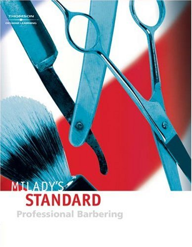 Milady's Standard Professional Barbering  4th 2006 (Revised) edition cover