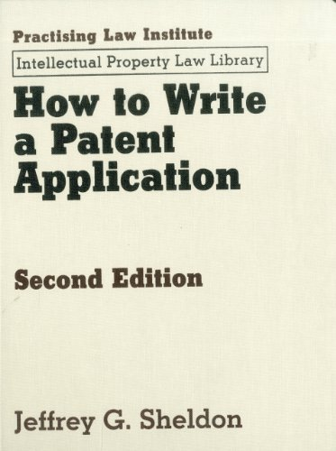 How to Write a Patent Application 2nd Ed  2nd 2009 edition cover