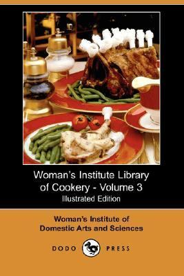 Woman's Institute Library of Cookery -  N/A 9781406539950 Front Cover