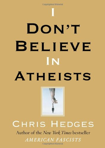 I Don't Believe in Atheists   2008 edition cover