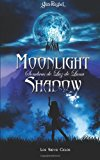 Moonlight Shadow 1 Los Siete Ciclos N/A 9781494253950 Front Cover