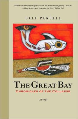 Great Bay Chronicles of the Collapse  2010 9781556438950 Front Cover
