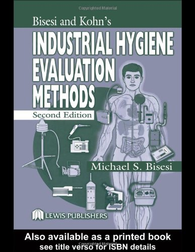 Bisesi and Kohn's Industrial Hygiene Evaluation Methods  2nd 2003 (Revised) edition cover