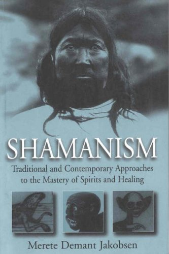 Shamanism Traditional and Contemporary Approaches to the Mastery of Spirits and Healing  1999 edition cover