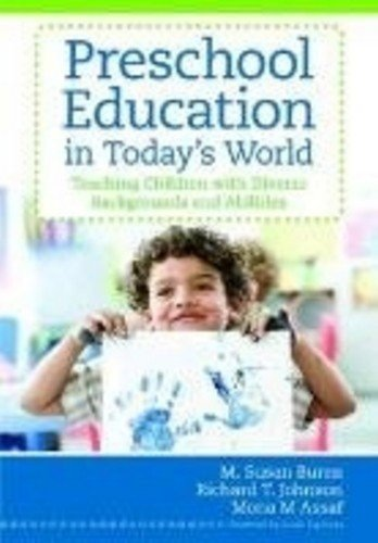 Preschool Education in Today's World Teaching Children with Diverse Backgrounds and Abilities  2011 edition cover