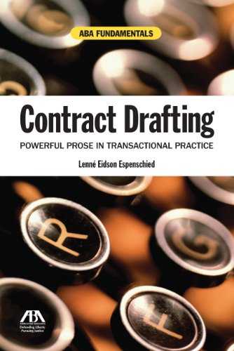 Contract Drafting Powerful Prose in Transactional Practice  2010 edition cover