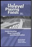 Unlevel Playing Fields : Understanding Wage Inequality and Discrimination 3rd edition cover