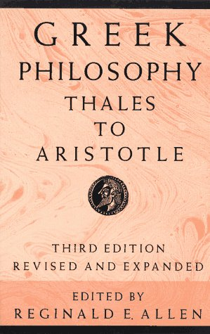 Greek Philosophy Thales to Aristotle 3rd 1991 (Revised) edition cover