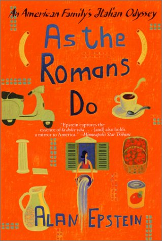 As the Romans Do An American Family's Italian Odyssey  2000 edition cover