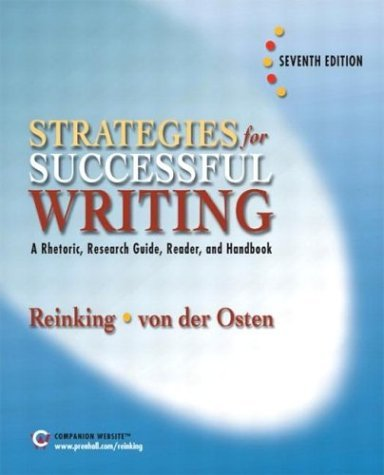 Strategies for Successful Writing A Rhetoric, Research Guide, Reader and Handbook 7th 2005 edition cover